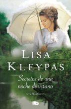 secretos de una noche de verano (las wallflowers 1) lisa kleypas 9788490705339