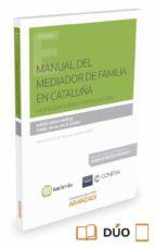 manual del mediador de familia en cataluña: un enfoque juridico y psicoeducativo maria serra muñoz 9788490984239