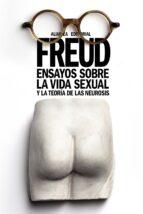 ensayos sobre la vida sexual y la teoría de las neurosis-sigmund freud-9788491045939