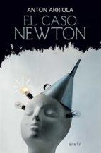 el caso newton anton arriola 9788491093039