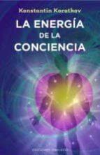 la energía de la conciencia-k. korotkov-9788491110439