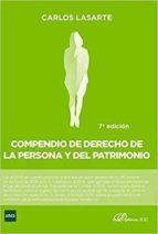 compendio de derecho de la persona y del patrimonio 7ª edicion carlos lasarte 9788491482239