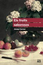 els fruits saborosos-josep carner-9788492672639