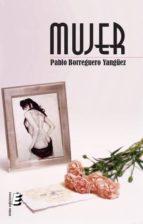 El libro de Mujer autor PABLO BORREGUERO YANGUEZ DOC!