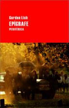 epigrafe-gordon lish-9788492865239
