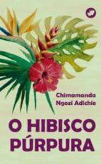 o hibisco purpura chimamanda ngozi adichie 9788492866939
