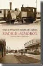 viaje al pasado a traves de la linea madrid-almorox-gustavo vieites brignolo-9788493693039