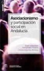 asocianismo y participacion social en andalucia juan sebastian fernandez prados 9788493754839