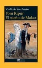 El libro de Yom kipur ; el sueño de makar autor VLADIMIR KOROLENKO TXT!