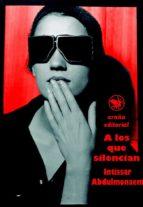 a los que silencian (ebook)-intissar abdulmonaem-9788494257339