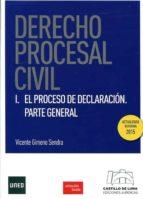 derecho procesal civil i: el proceso de declaracion vicente gimeno sendra 9788494276439