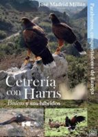 cetreria con harris jose madrid 9788494488139