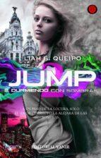 durmiendo con sombras (jump 2)-liah s. queipo-9788494547539