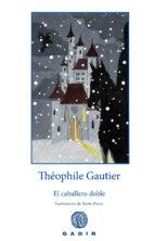 el caballero doble theophile gautier 9788494576539