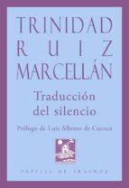 traduccion del silencio trinidad ruiz marcellan 9788494674839