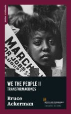 we the people ii: fundamentos-bruce ackerman-9788494719639