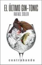 el ultimo gin tonic rafael soler 9788494777639