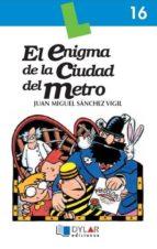 enigma ciudad metro. lectura 16-9788495280039