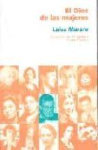 el dios de las mujeres luisa muraro 9788496004139