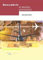 descubrir el derecho aeronautico-gema diaz rafael-9788496456839