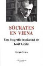 socrates en viena: una biografia intelectual de kurt godel (monte sinos)- alonso enrique-9788496831339