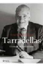 tarradellas: un segle de catalanisme-oriol mallo-9788497081139