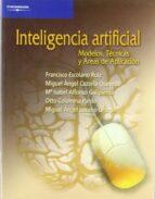 inteligencia artificial: modelos, tecnicas y areas de aplicacion-9788497321839