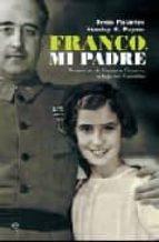 franco, mi padre. memorias de carmen franco, la hija del caudillo-jesus palacios-9788497347839