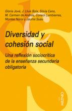 diversitad y cohesion social: una reflexion sociocritica de la es o-gloria jove-josep lluis boix-9788497432139