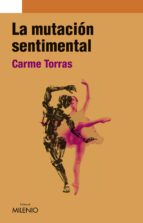 la mutación sentimental (e-book pdf) (ebook)-carme torras-9788497435239
