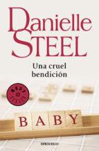 una cruel bendicion-danielle steel-9788497597739
