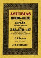 asturias, recuerdos y bellezas de españa jose maria quadrado 9788497613439