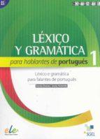 lexico y gramatica para hablantes de portugues 1-9788497787239