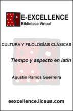 tiempo y aspecto en latín (ebook) agustín ramos guerreira 9788498225839