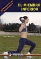 el miembro inferior: guia practica de musculacion-antonio j. monroy anton-9788498236439