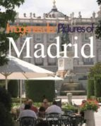 madrid in pictures (ingles) 9788498730739
