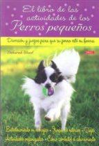 libro de las actividades perros pequeños-deborah wood-9788498741339