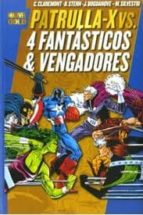 x men vs los 4 fantasticos & los vengadores chris claremont 9788498854039