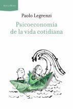 psicoeconomia de la vida cotidiana-paolo legrenzi-9788498923339