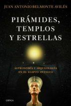 pirámides, templos y estrellas (ebook) juan antonio belmonte 9788498924039