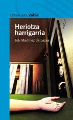 El libro de Heriotza harrigarria autor TOTI MARTINEZ DE LEZEA EPUB!