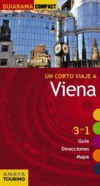 un corto viaje a viena 2015 (guiarama compact) (4ª ed.)-gabriel calvo-sabine tzschaschel-9788499356839
