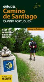 guia del camino de santiago. camino portugues 2017 (2ª ed.)-anton pombo rodriguez-9788499359939