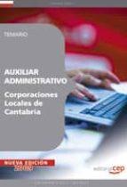 AUXILIAR ADMINISTRATIVO CORPORACIONES LOCALES DE CANTABRIA. TEMAR IO