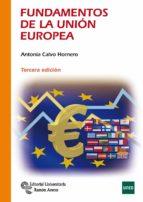 fundamentos de la unión europea-antonia calvo hornero-9788499611839