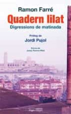 quadern lilat. disgressions de matinada-ramon farre-jordi (proleg) pujol-9788499750439