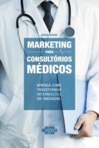 marketing para consultórios médicos (ebook)-artur vecchi-9788567901039