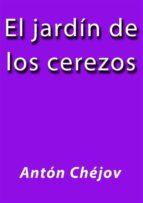 el jardin de los cerezos (ebook) anton chejov 9788826005539