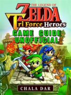 legend of zelda tri force heroes game guide unofficial (ebook)-9788826400839