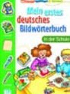 mein erstes deutches bildwörterbuch in der schule (einkleben spie len & lernen)-joy olivier-9788881488339